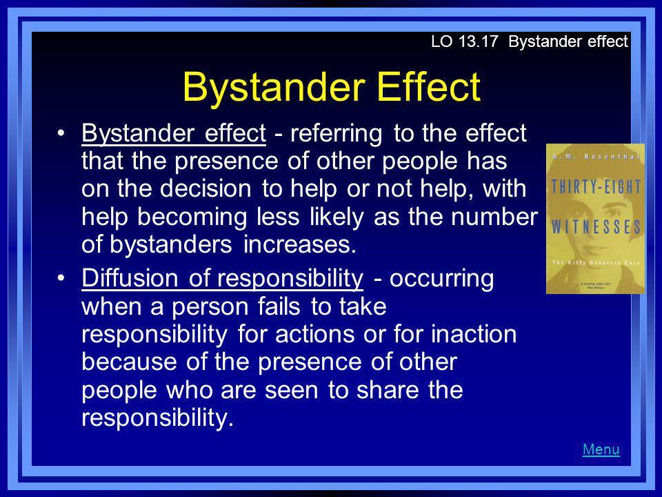 LO 13.17 Bystander effect Bystander Effect.