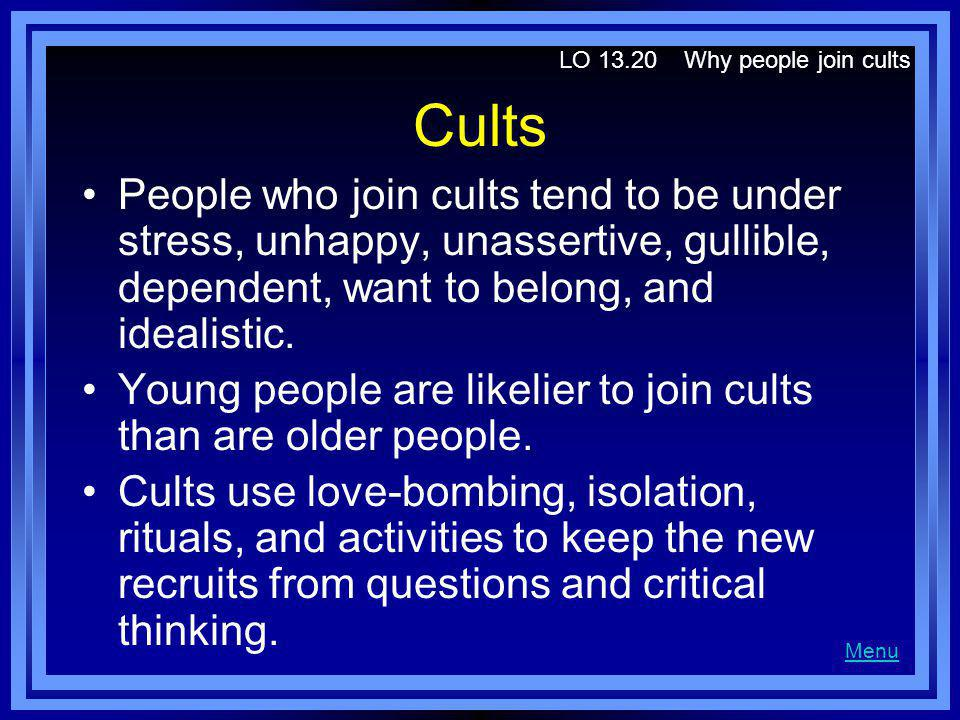 LO 13.20 Why people join cults