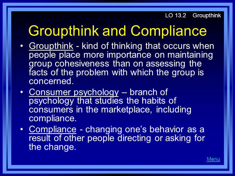 Groupthink and Compliance