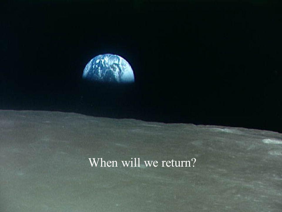 When will we return
