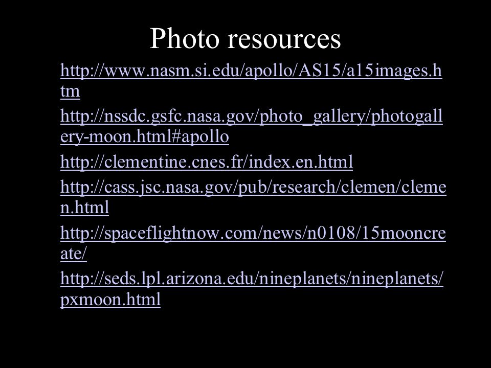 Photo resources http://www.nasm.si.edu/apollo/AS15/a15images.htm