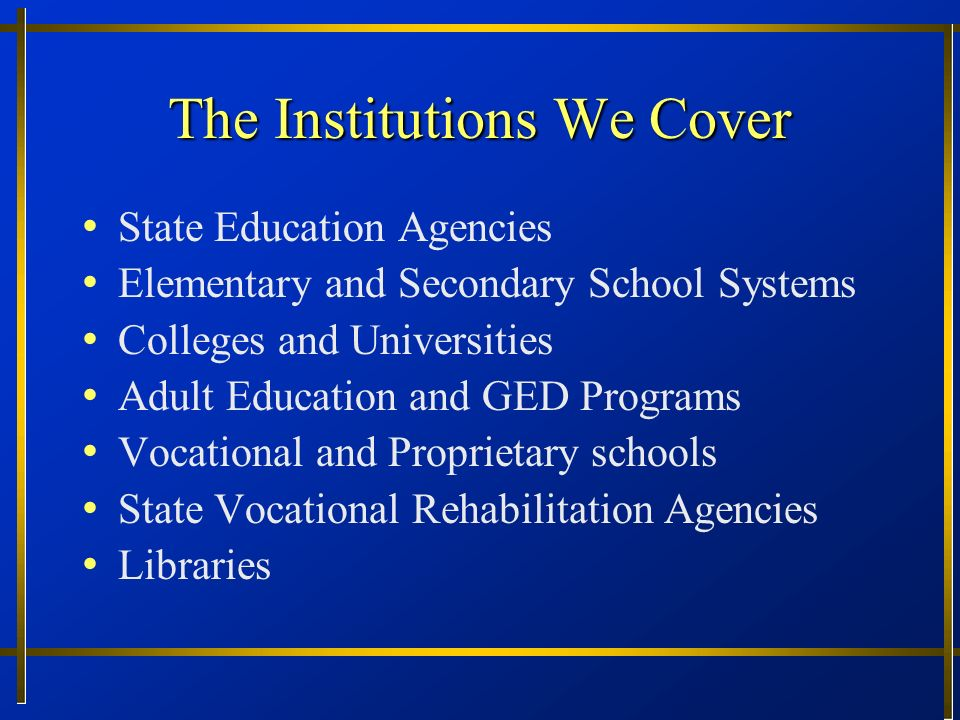 The Institutions We Cover