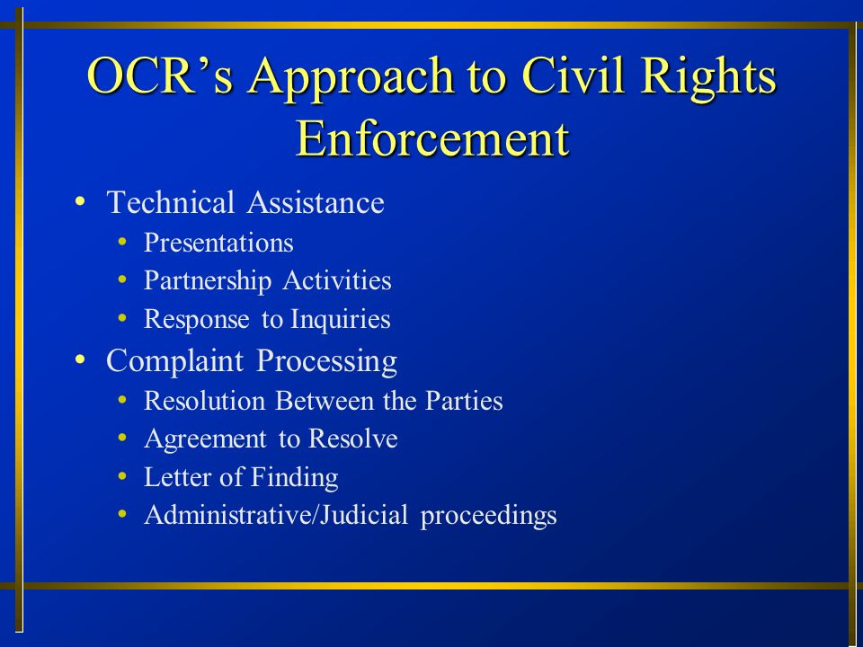 OCR's Approach to Civil Rights Enforcement