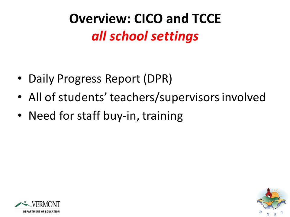 Overview: CICO and TCCE all school settings
