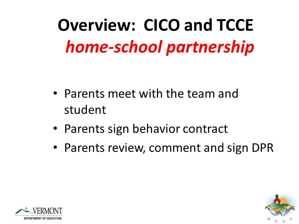 Overview: CICO and TCCE home-school partnership