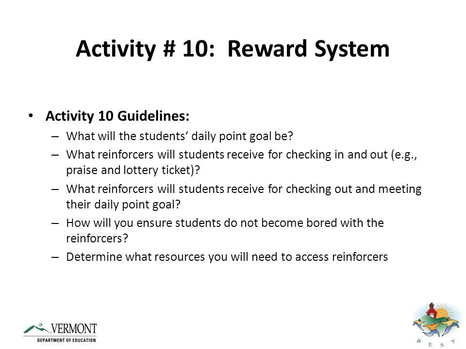 Activity # 10: Reward System