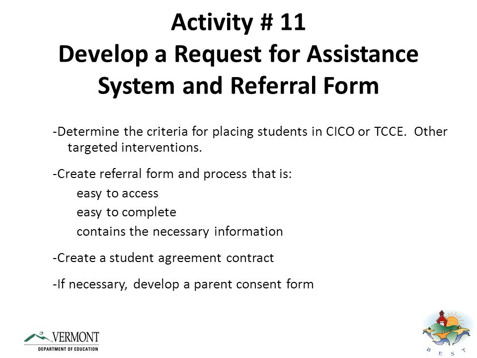 Activity # 11 Develop a Request for Assistance System and Referral Form