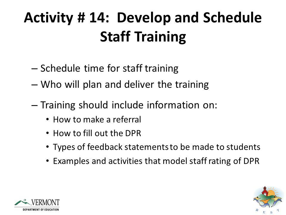 Activity # 14: Develop and Schedule Staff Training