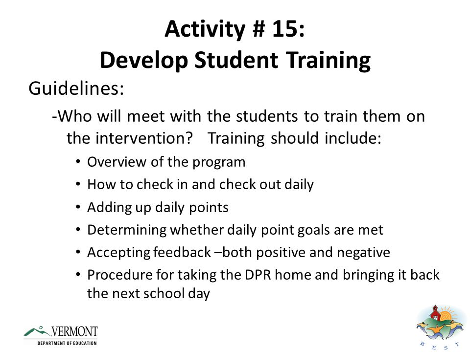Activity # 15: Develop Student Training