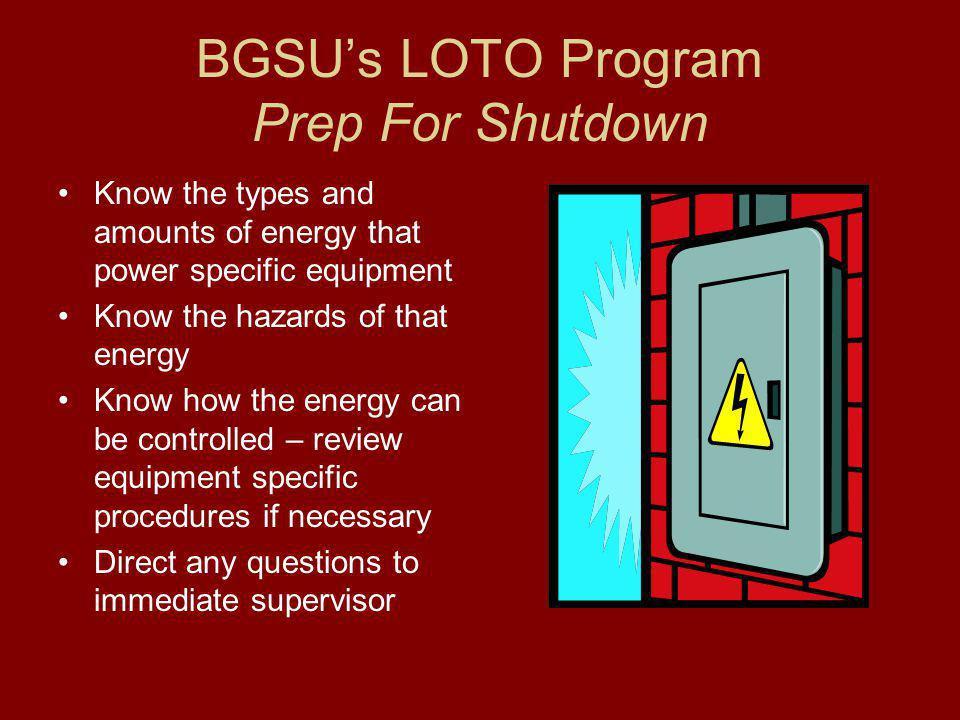 BGSU's LOTO Program Prep For Shutdown