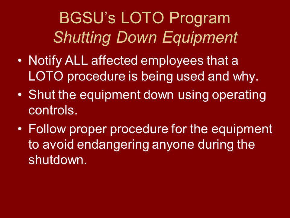 BGSU's LOTO Program Shutting Down Equipment