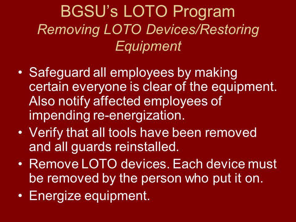 BGSU's LOTO Program Removing LOTO Devices/Restoring Equipment