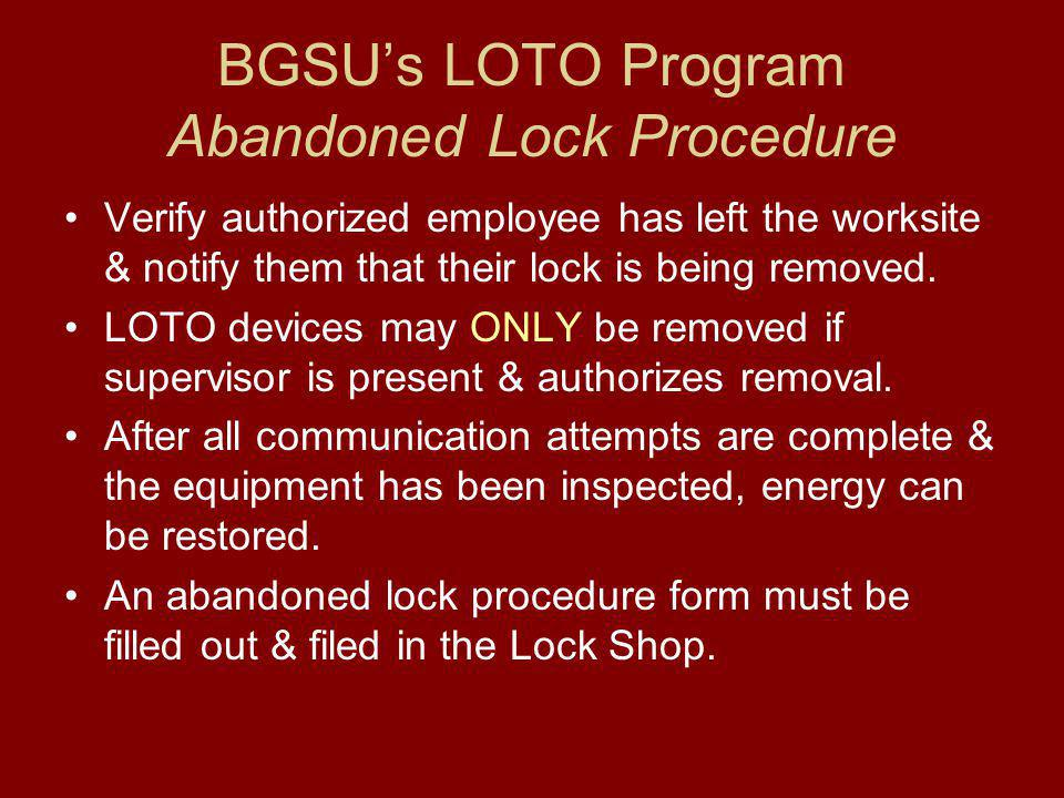 BGSU's LOTO Program Abandoned Lock Procedure