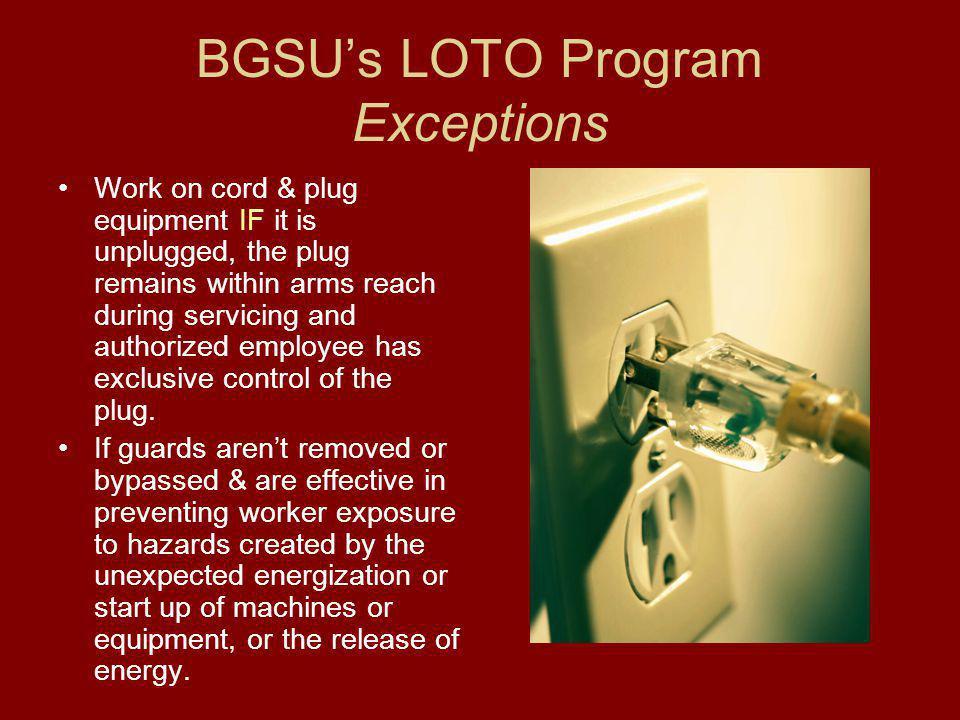 BGSU's LOTO Program Exceptions