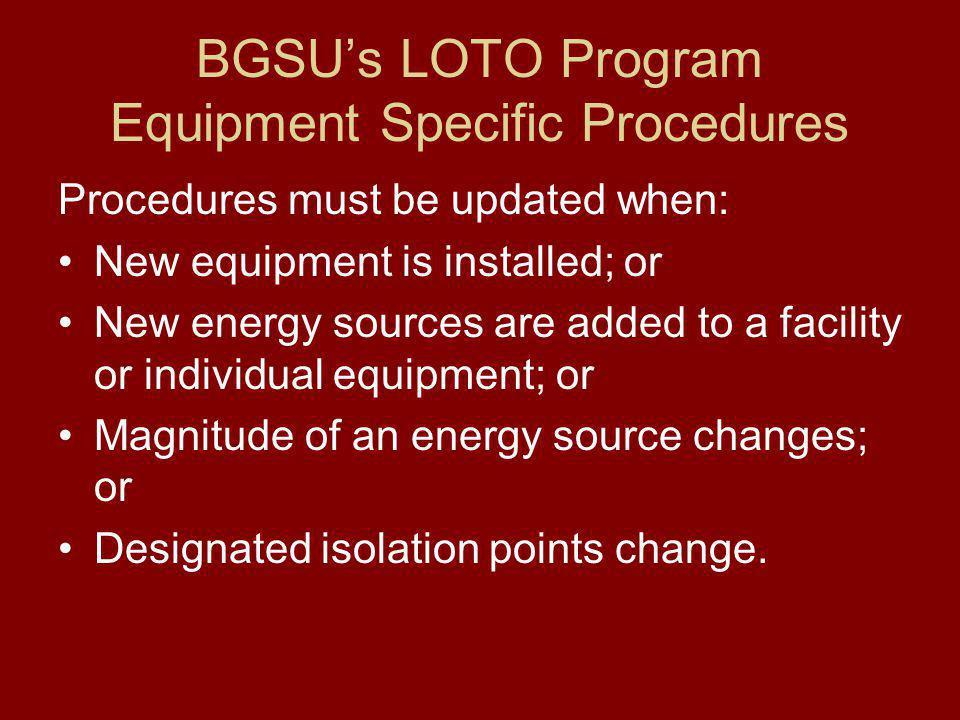 BGSU's LOTO Program Equipment Specific Procedures