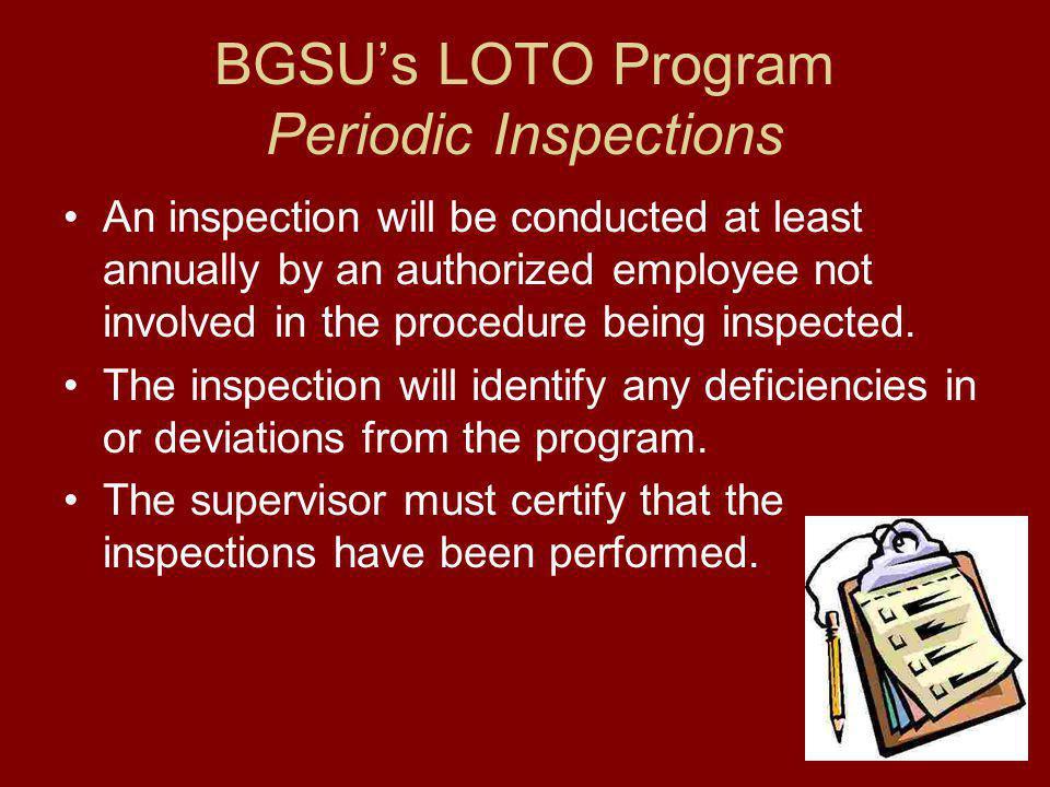BGSU's LOTO Program Periodic Inspections