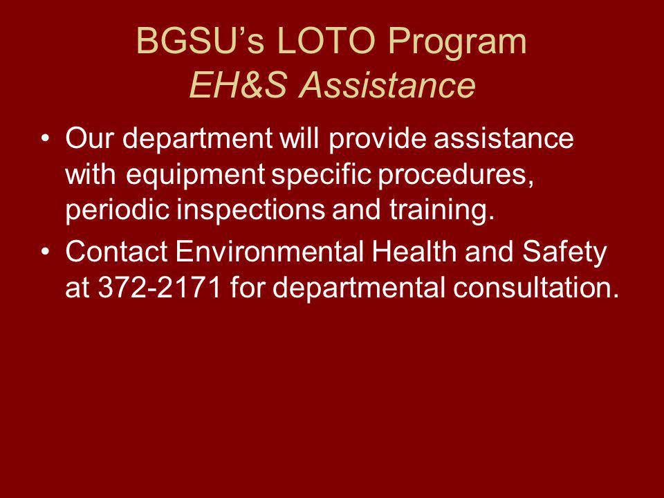 BGSU's LOTO Program EH&S Assistance