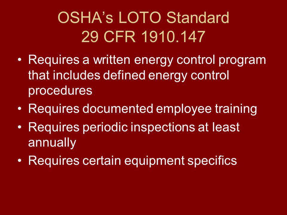 OSHA's LOTO Standard 29 CFR 1910.147