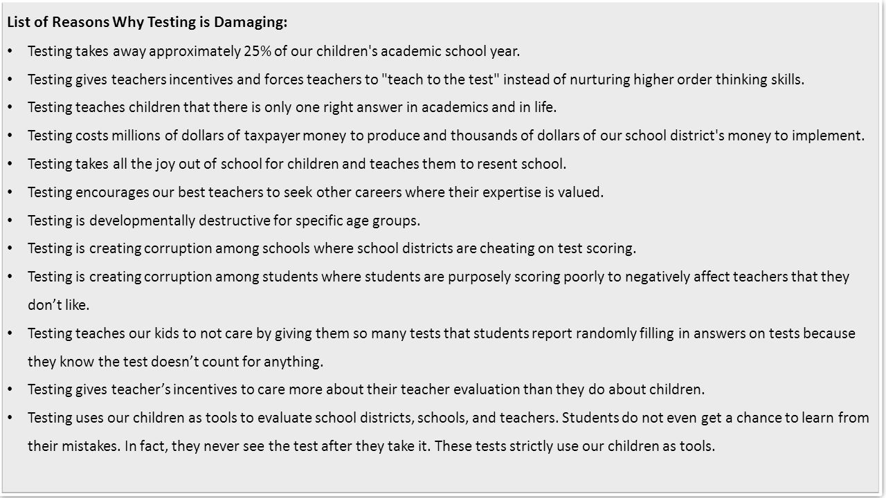 List of Reasons Why Testing is Damaging: