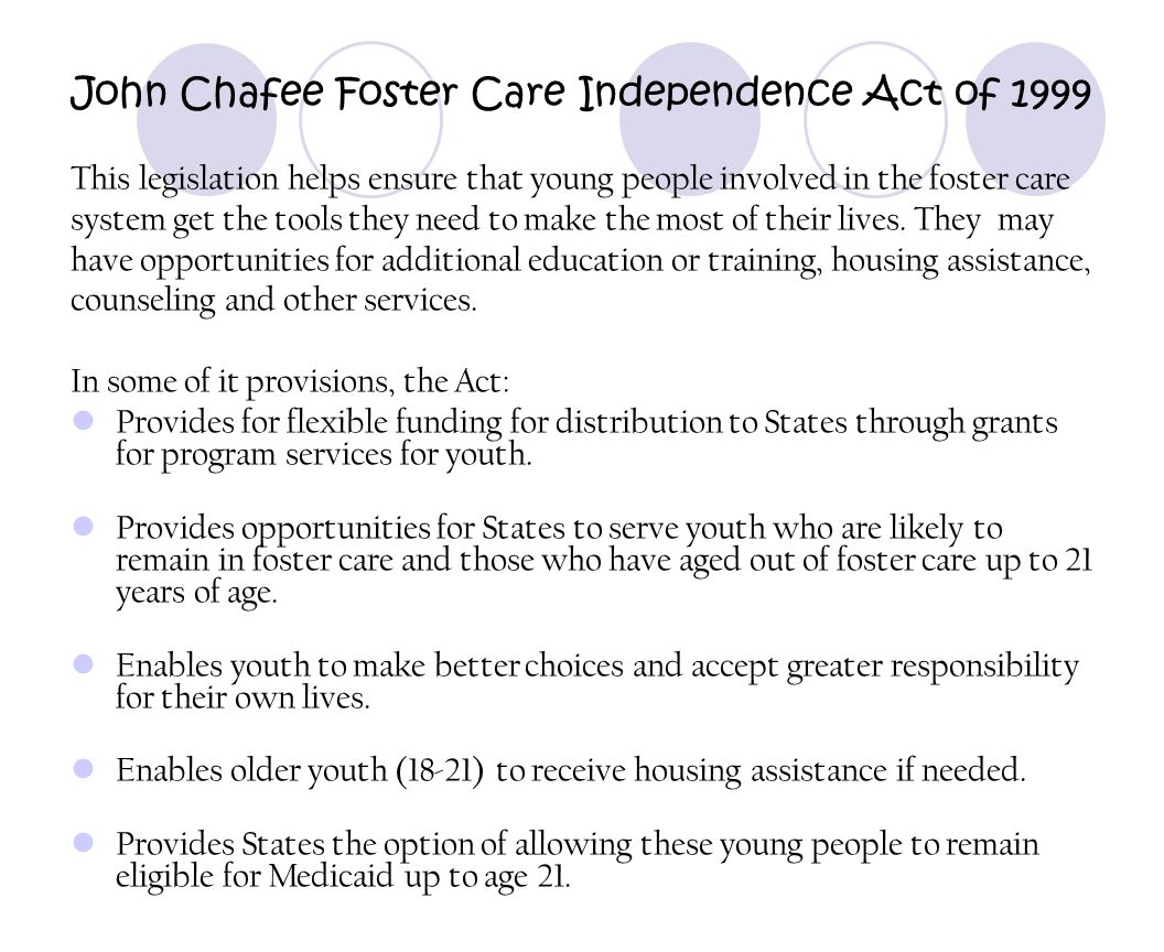 John Chafee Foster Care Independence Act of 1999