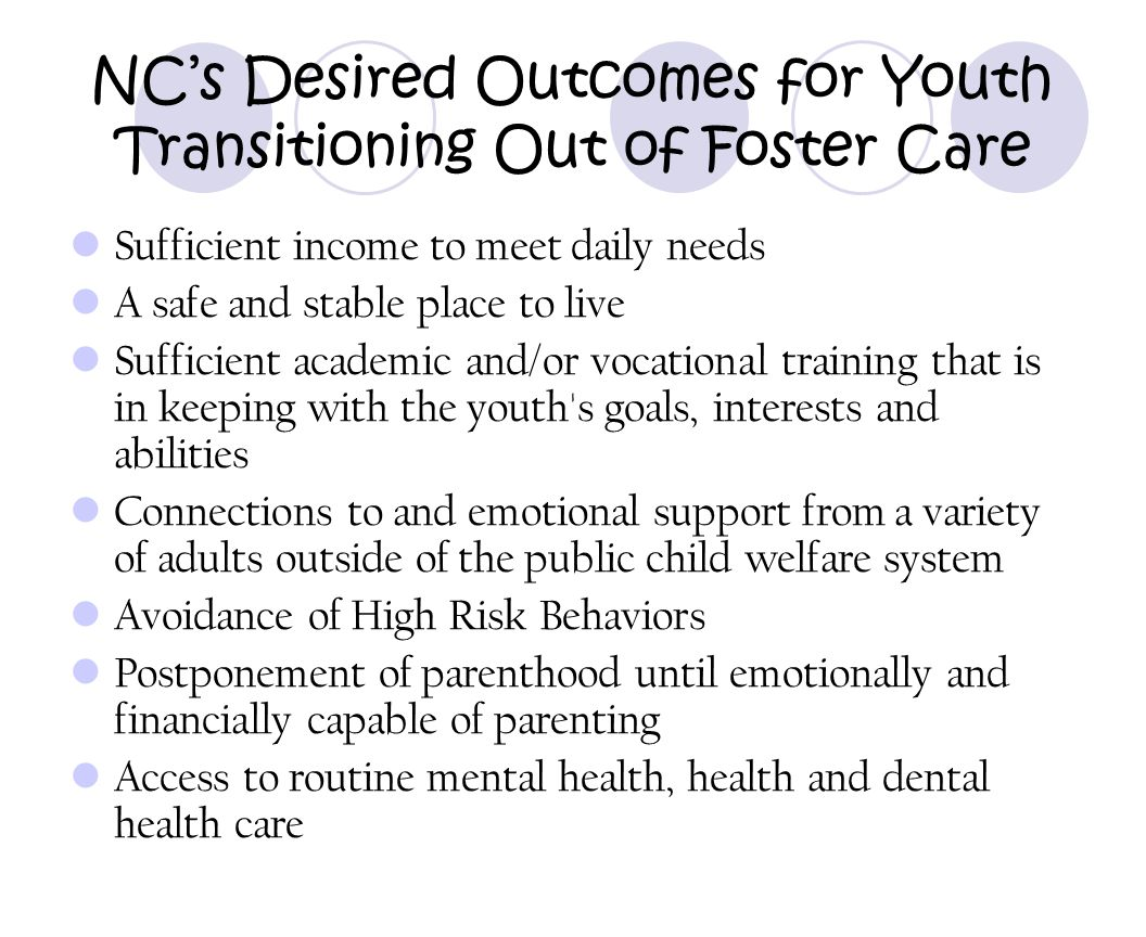 NC's Desired Outcomes for Youth Transitioning Out of Foster Care