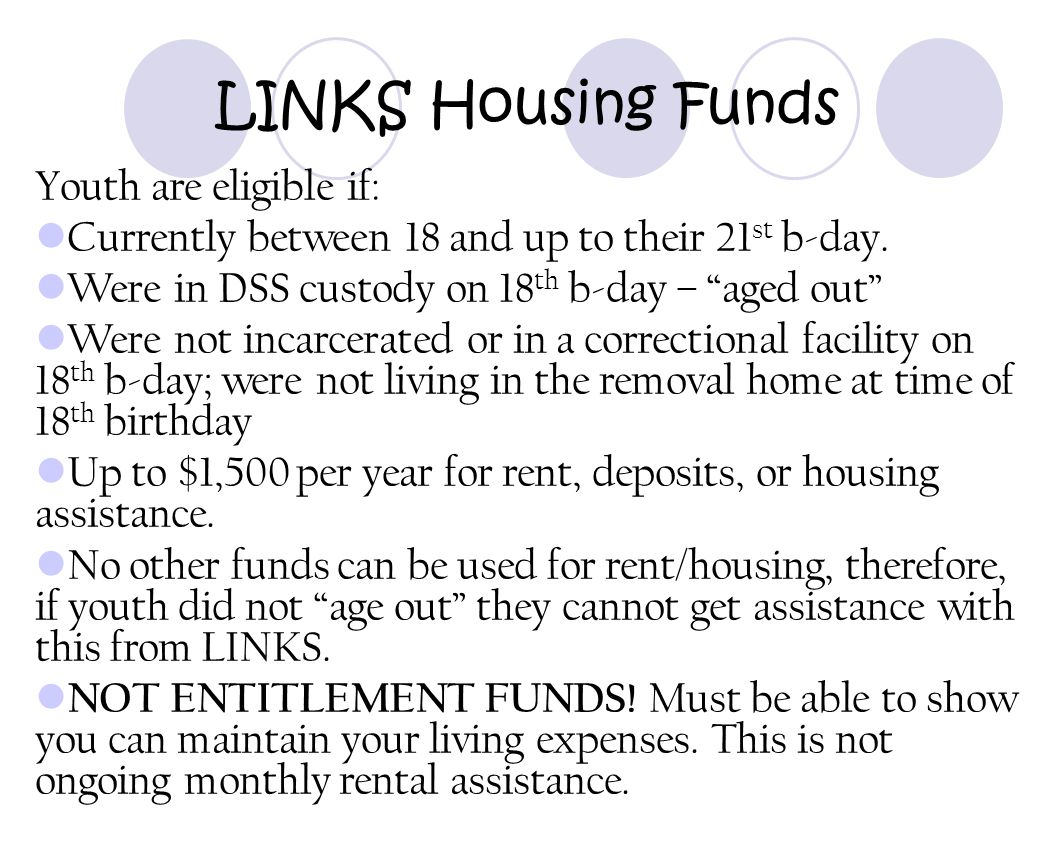 LINKS Housing Funds Youth are eligible if: