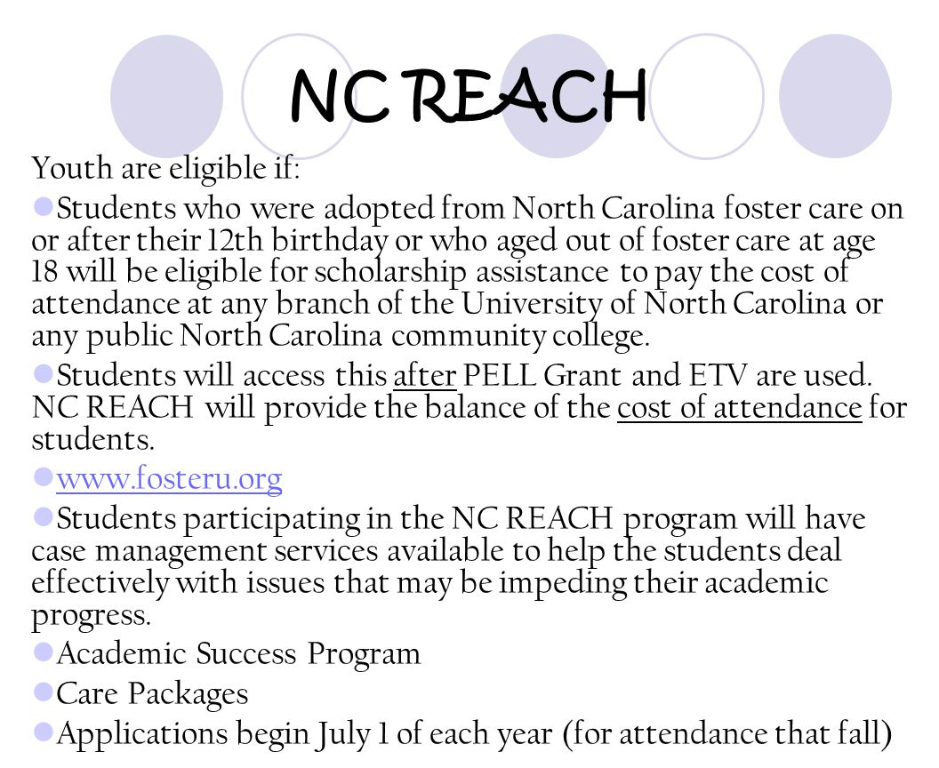 NC REACH Youth are eligible if: