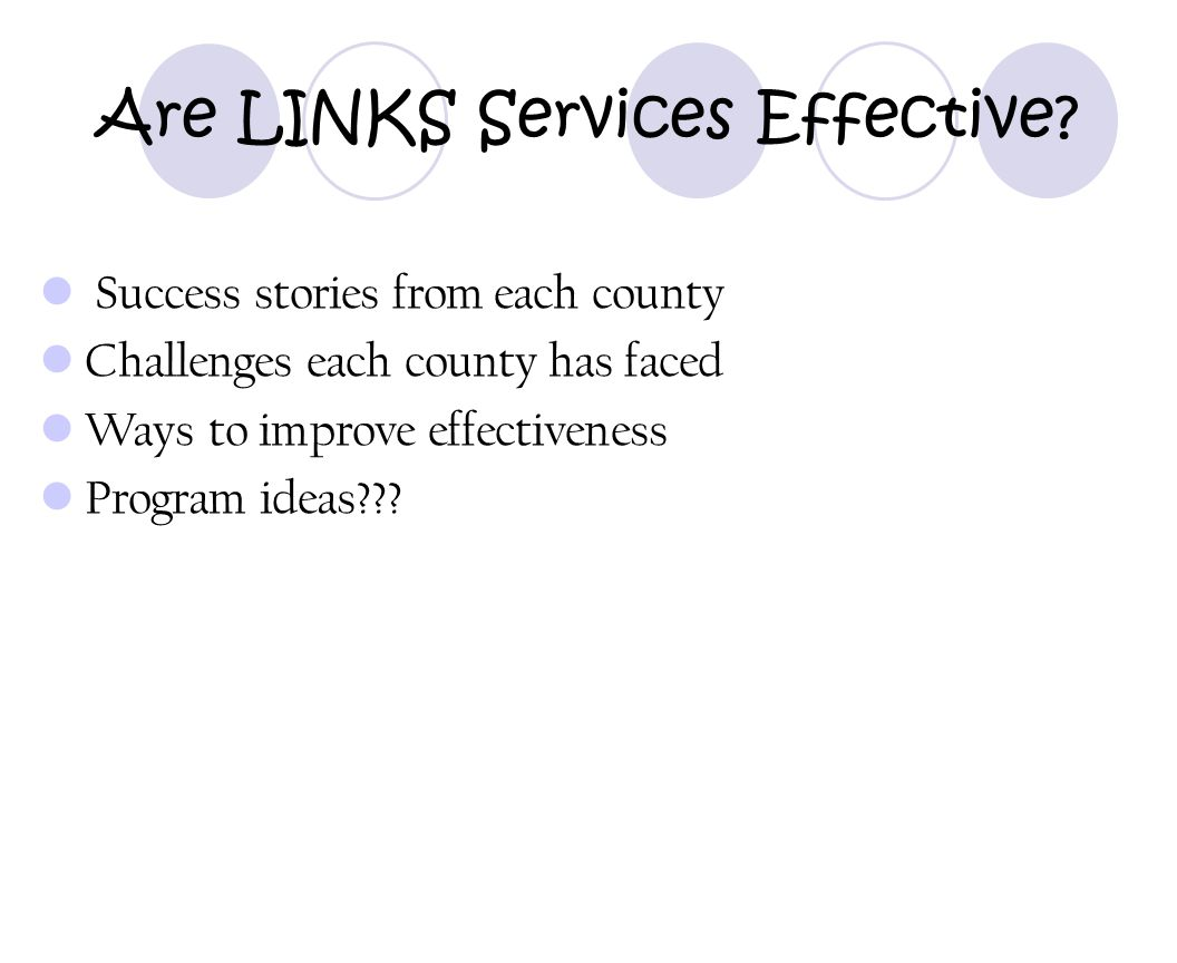 Are LINKS Services Effective