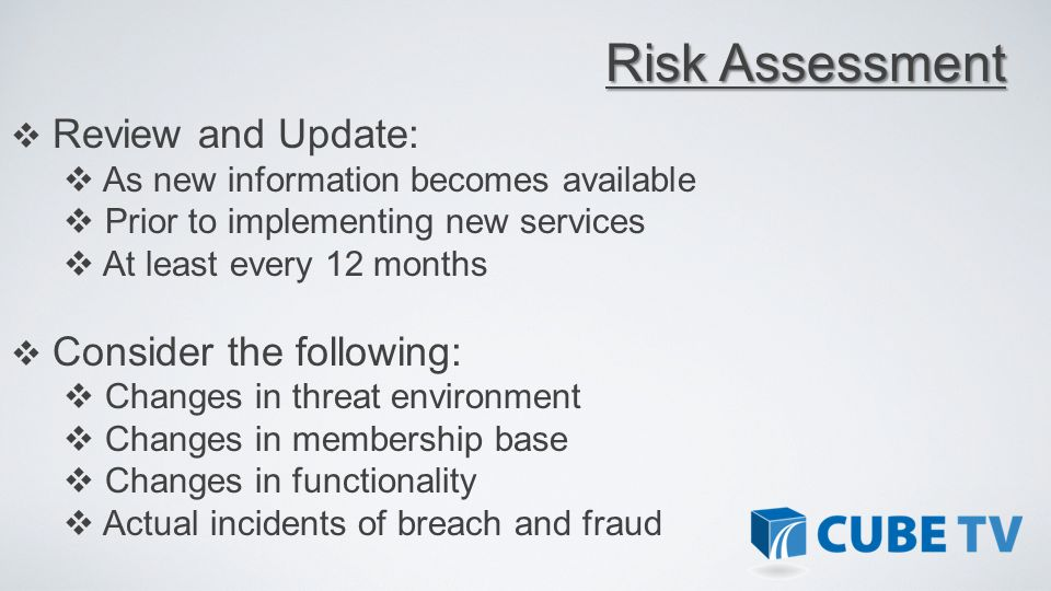 Risk Assessment Review and Update: