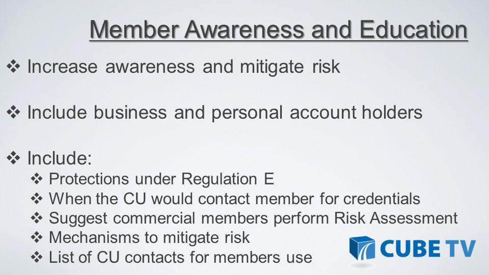 Member Awareness and Education