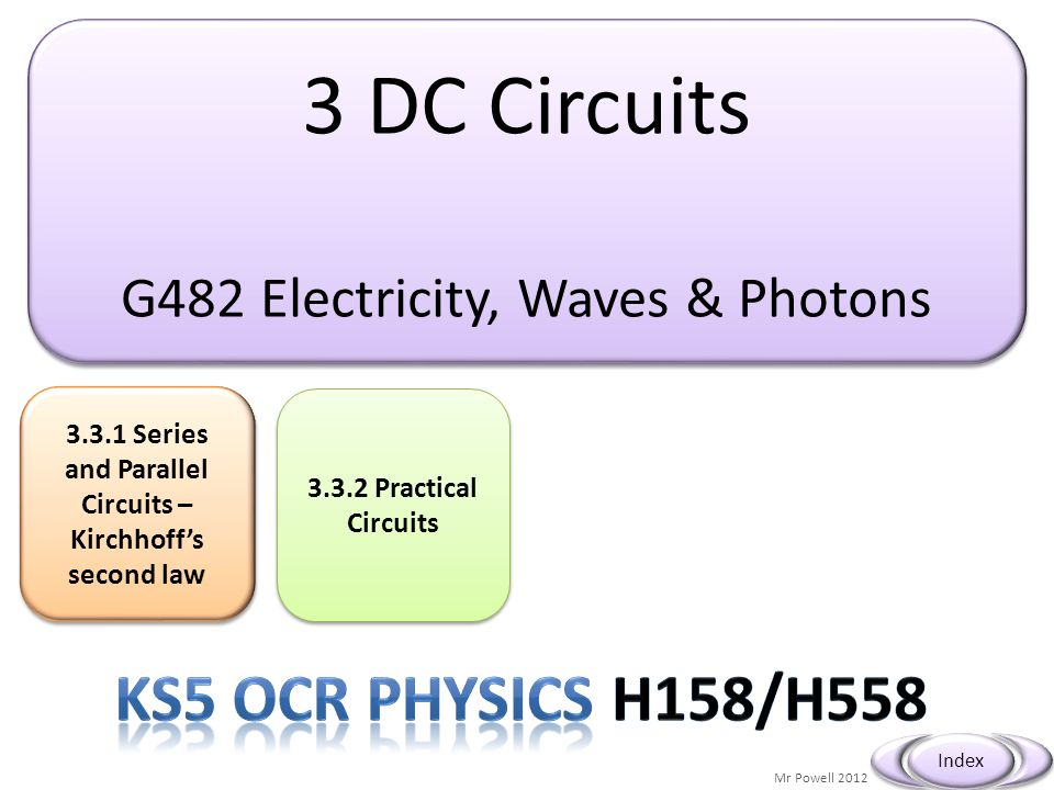 3.3.1 Series and Parallel Circuits – Kirchhoff's second law