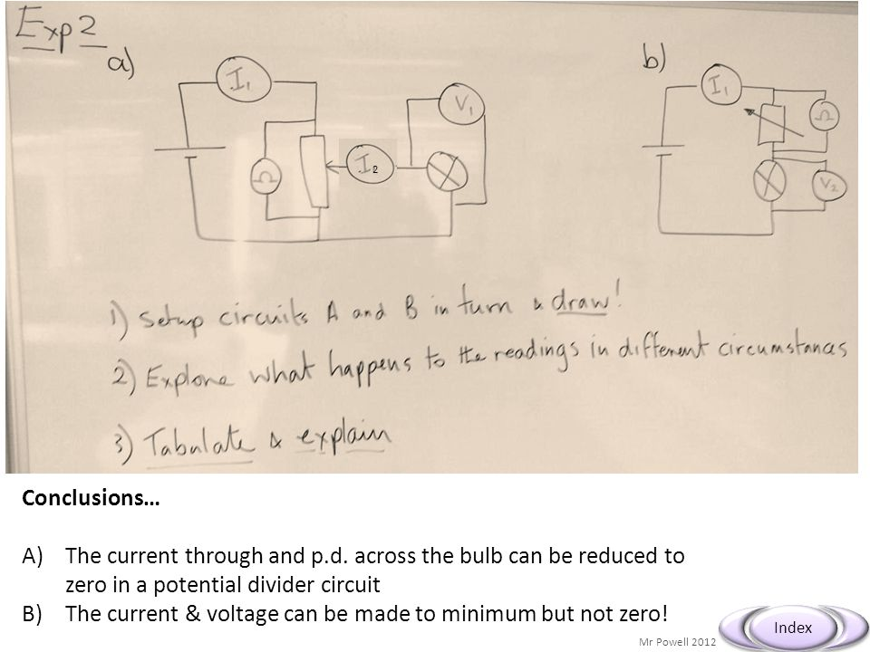 The current & voltage can be made to minimum but not zero!