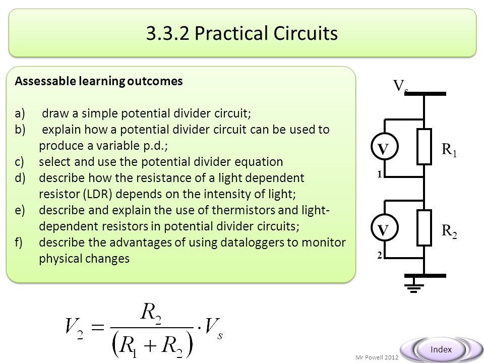 3.3.2 Practical Circuits Vs V1 R1 V2 R2 Assessable learning outcomes