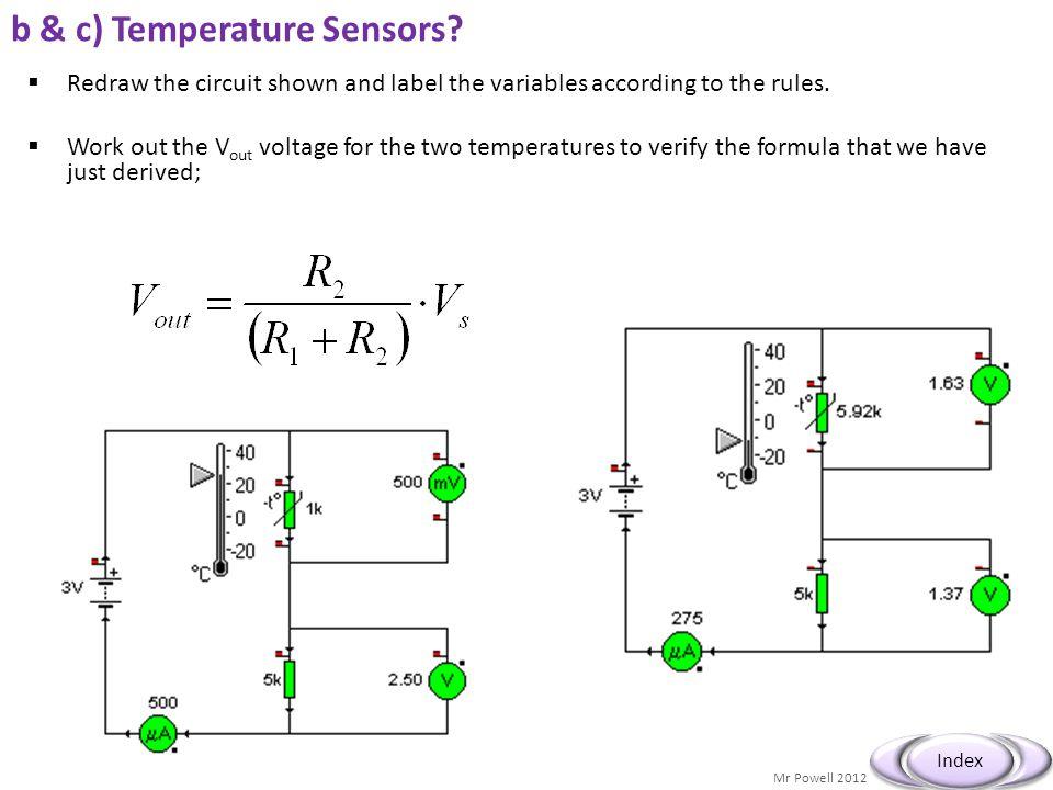 b & c) Temperature Sensors