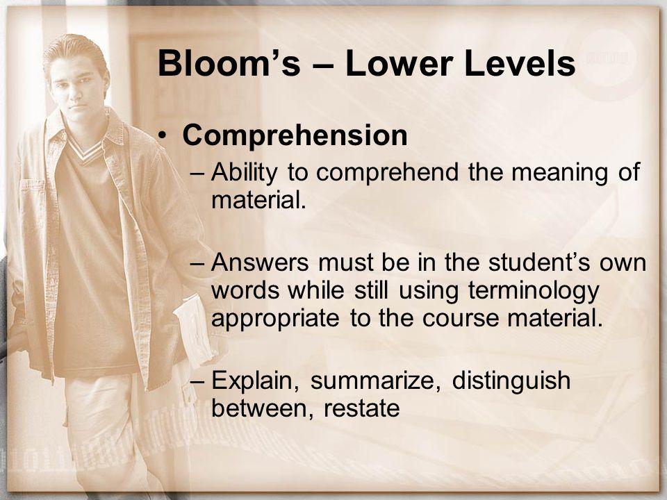 Bloom's – Lower Levels Comprehension