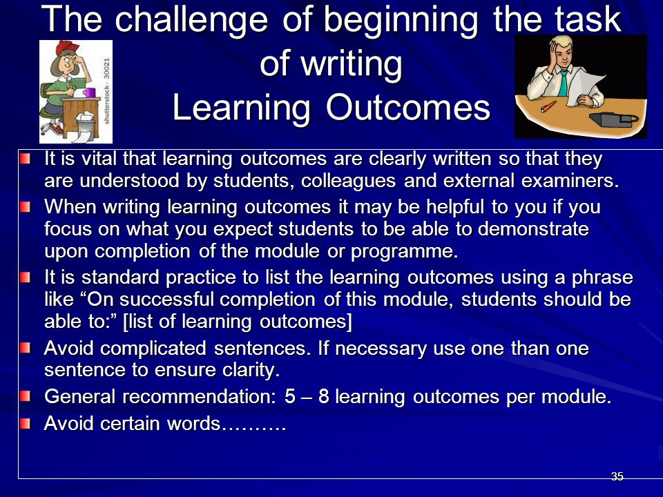 The challenge of beginning the task of writing Learning Outcomes
