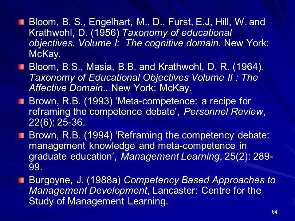 Bloom, B. S. , Engelhart, M. , D. , Furst, E. J, Hill, W