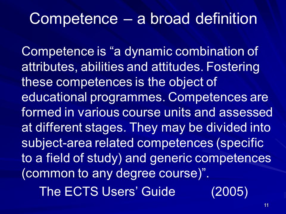 Competence – a broad definition