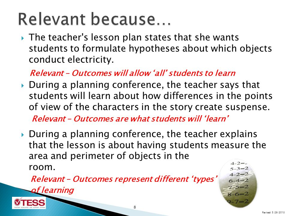 Relevant because… The teacher s lesson plan states that she wants students to formulate hypotheses about which objects conduct electricity.