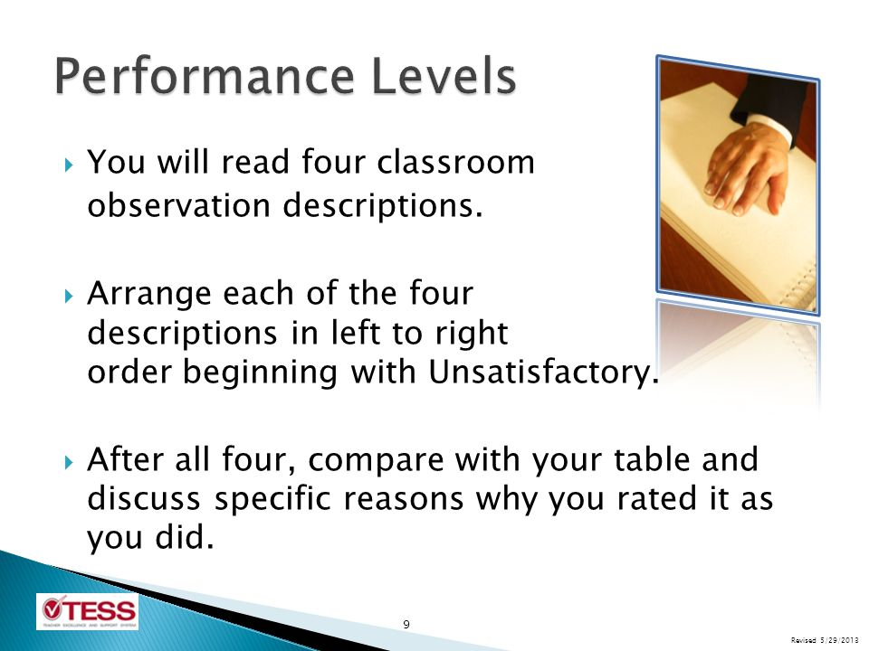 Performance Levels You will read four classroom