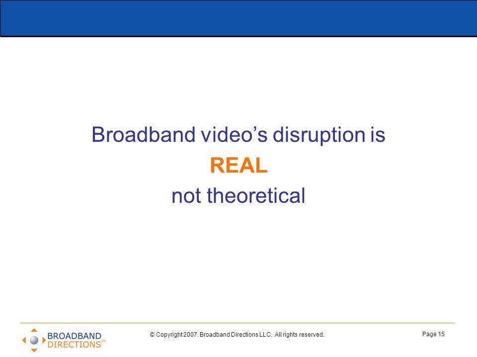 Broadband video's disruption is
