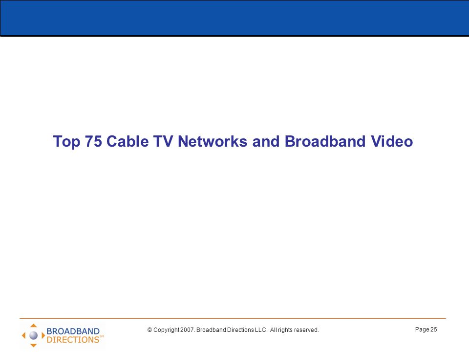 Top 75 Cable TV Networks and Broadband Video