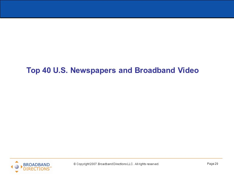 Top 40 U.S. Newspapers and Broadband Video