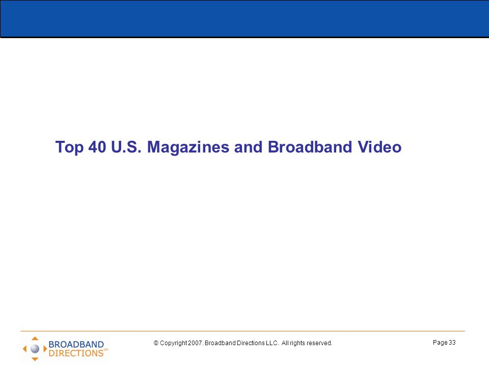 Top 40 U.S. Magazines and Broadband Video