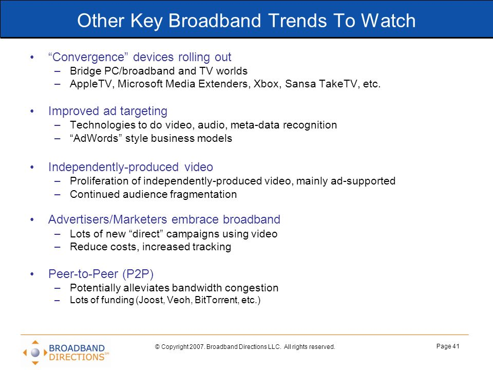 Other Key Broadband Trends To Watch