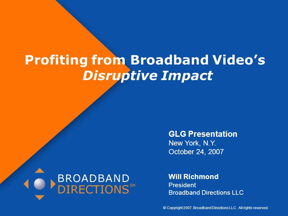 Profiting from Broadband Video's Disruptive Impact