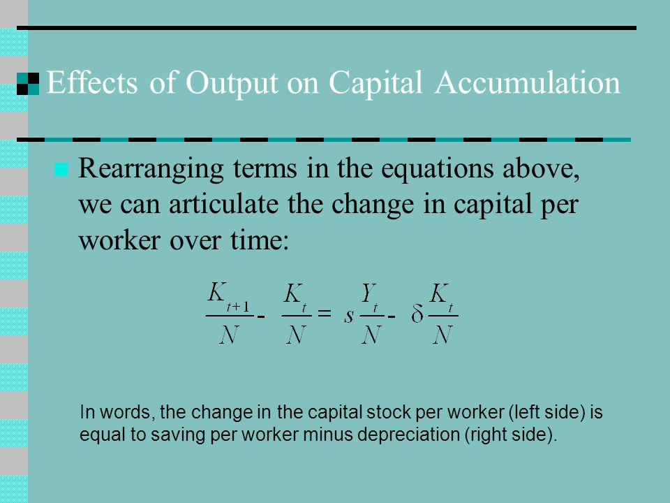 Effects of Output on Capital Accumulation