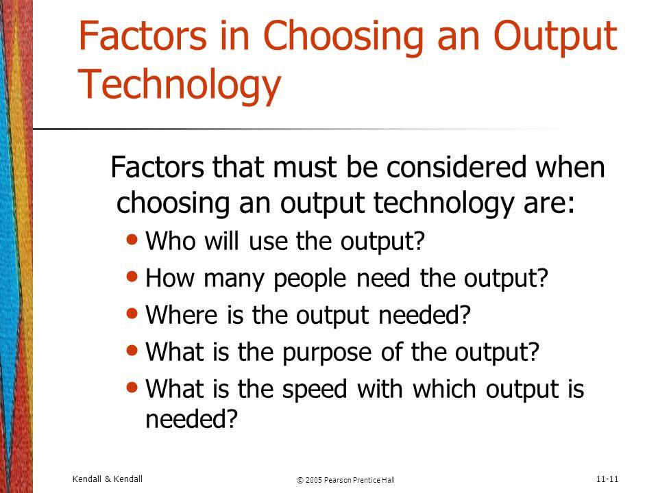 Factors in Choosing an Output Technology