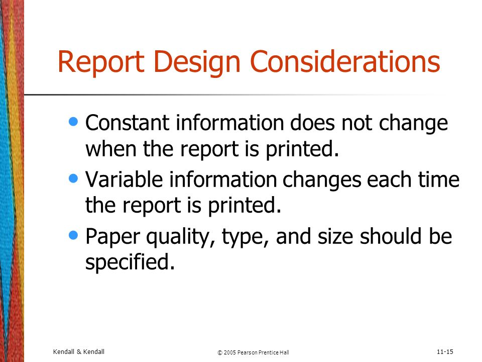 Report Design Considerations