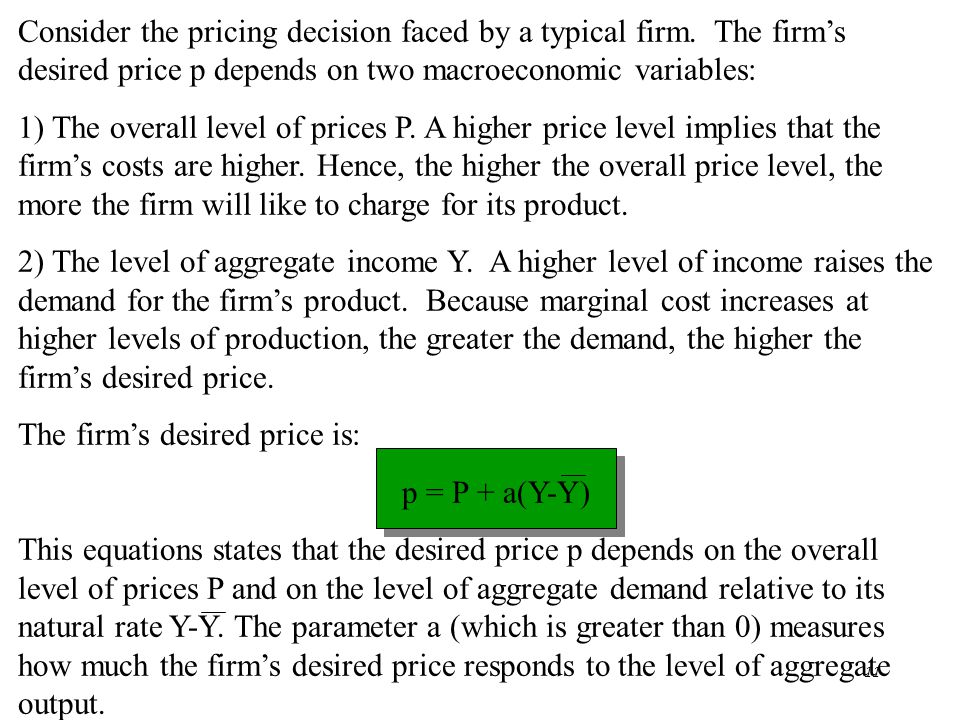Consider the pricing decision faced by a typical firm